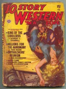 10 Story Western Pulp February 1950- King of Ciboleros