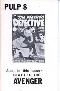 Pulp Fanzine #8 1976-ROBERT WEINBERG- Masked Detective- Death to the Avenger