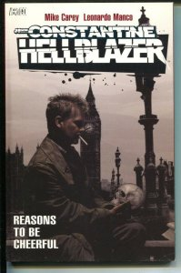 John Constantine Hellblazer: Reasons To Be Cheerful-Mike Carey-2007-PB-VG/FN