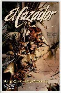 EL CAZADOR #6, NM+, Pirates, 2004, Dixon, Sword, Femme Fatale