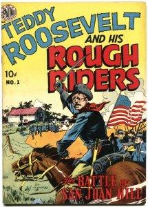 TEDDY ROOSEVELT AND HIS ROUGH RIDERS--#1--1950--EVERETT RAYMOND KINSTLER