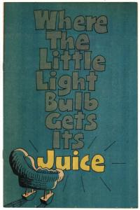WHERE THE LITTLE LIGHT BULB GETS IT JUICE NN FN