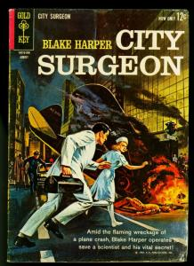 Blake Harper City Surgeon #1 1963- Plane Crash cover- Gold Key first issue- G-