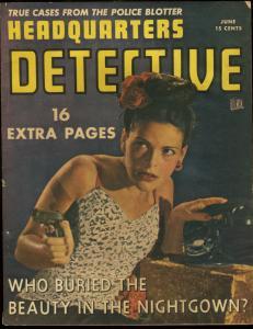 HEADQUARTERS DETECTIVE 1946 JUN-HOT BABE W GUN ON CVR VG