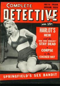 COMPLETE DETECTIVE CASES APRIL 1942-LINGERIE COVER-SEX BANDIT-VG VG