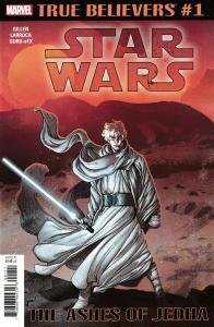 True Believers Star Wars Ashes Of Jedha #1 (Marvel, 2019) NM