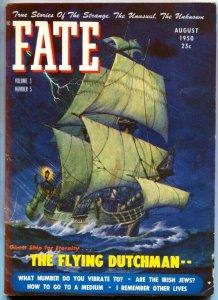 FATE-1950-Aug-PULP-Mystery-Exploitation-Strange-Unusual-Unknown-FLYING DUTCHMAN