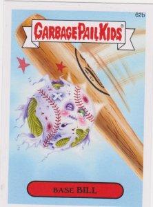 2015 Garbage Pail Kids #62b Base Bill