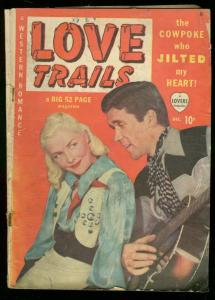 LOVE TRAILS #1 1949 WESTERN ROMANCE PHOTO COVER MARVEL G-