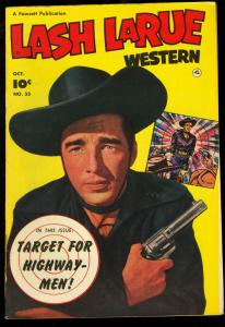LASH LARUE #33   B-WESTERN FILM COMIC PHOTO COVER  1952 VF