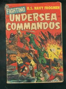 FIGHTING UNDERSEA COMMANDOS #3 1952-FROGMEN IN KOREAN W VG