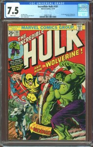 The Incredible Hulk #181 (1974) CGC Graded 7.5 1st appearance of Wolverine