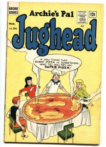 Archie's Pal Jughead #94-Betty-Veronica-giant pizza cover VG