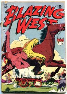 BLAZING WEST #8 1949 GOLDEN-AGE WESTERN BUFFALO BELLE FR