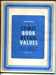 True Market Comic Book Retail Value & Price Guide 1974-2nd Edition-Blue cover-VG