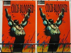 COLD BLOODED (1993 NORTHSTAR) 1 (2.95),1 (4.)THE SET!