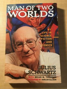 Man of Two Worlds: My Life in Science Fiction and Comics Julius Schwartz MFT2