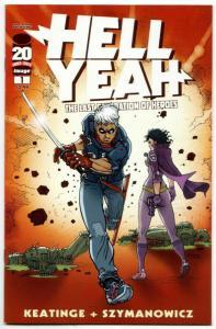 Hell Yeah #1 2nd Printing (Image, 2012) VF/NM