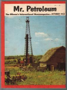 Mr Petroleum #1 10/1953-1st issue-news & pix from oil business-VF