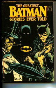 The Greatest Batman Stories Ever Told Vol 2 TPB trade