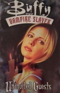 Buffy the Vampire Slayer (1998 series) Uninvited Guests TPB #1, NM + (Stock p...
