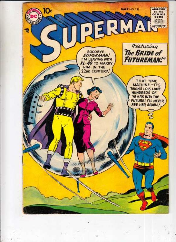 Superman #121 (May-58) VG+ Affordable-Grade Superman, Jimmy Olsen,Lois Lane, ...