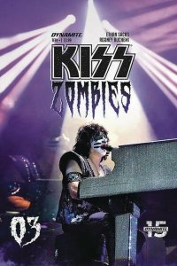 KISS ZOMBIES (2019 DYNAMITE) #3 VARIANT CVR D PHOTO PRESALE-01/15