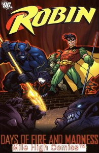 ROBIN: DAYS OF FIRE AND MADNESS TPB (2006 Series) #1 Near Mint