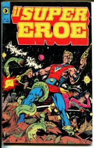 Super Eroe #3 1978-Italian issue-Jack Kirby-Wally Wood-color interior-FN