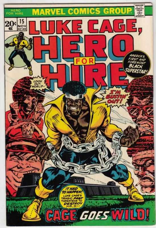Luke Cage Hero for Hire #15 (Nov-73) NM- High-Grade Luke Cage
