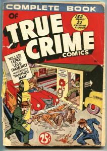 Complete Book of True Crime nn-Crime Does Not Pay #22, #24-RARE Giant comic