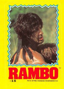 1985 Topps Rambo First Blood Part II Sticker #15 John Rambo > Sylvester Stallone
