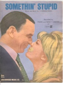Frank and Nancy Sinatra Sheet Music 1967-Somethin' Stupid-Sinatra cover-VG/FN