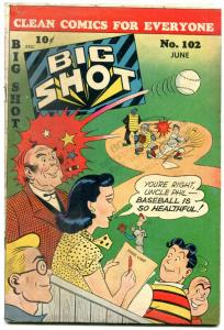 Big Shot #102 1949- Sparky Watts- Boody Rogers- Baseball cover VG
