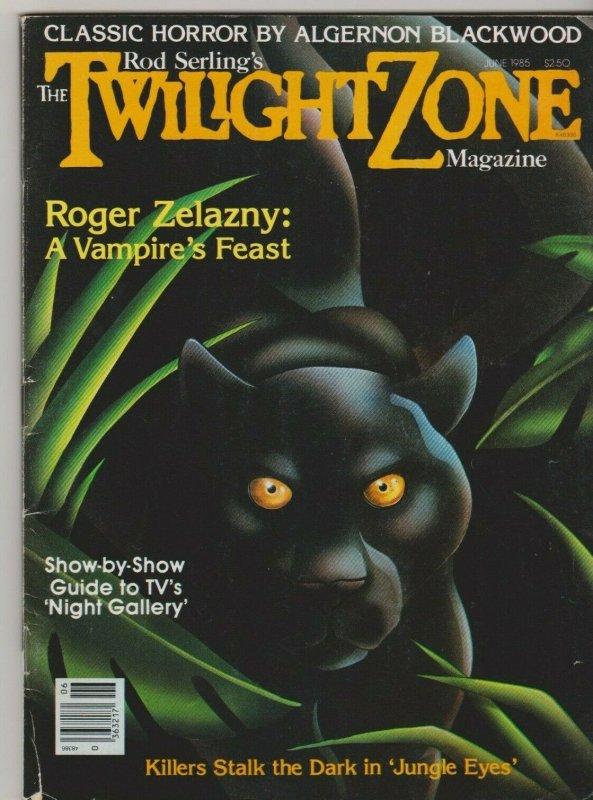ROD SERLING'S the TWILIGHT ZONE MAGAZINE JUNE 1985 ROGER ZELAZNY/ NIGHT GALLERY