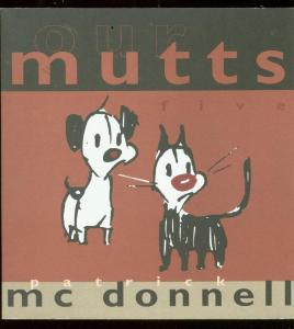 MUTTS VOL 5 TRADE PAPERBACK-MCDONNELL-OUR MUTTS VF/NM