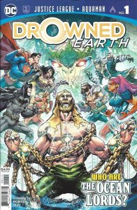 Justice League/Aquaman: Drowned Earth #1 VF/NM; DC   save on shipping - details