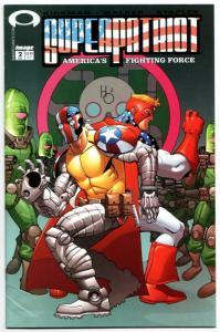Superpatriot America's Fighting Force #2 (Image, 2002) FN