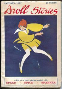 Droll Stories 1/1927-dance craze-speed-spice-sparkle-Peggy Gaddis-pulp-FN-