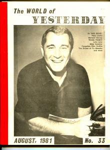 World of Yesterday  #33 8/1981-Perry Como-Bernard Gorcey-MIke Hammer-VG