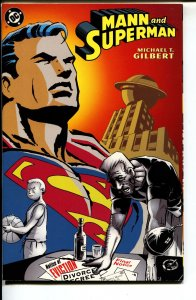 Mann and Superman-Michael T. Gilbert-Paperback