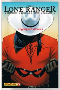 LONE RANGER #2, NM+, Western, Texas Ranger, Tonto, 2006, more in store, A