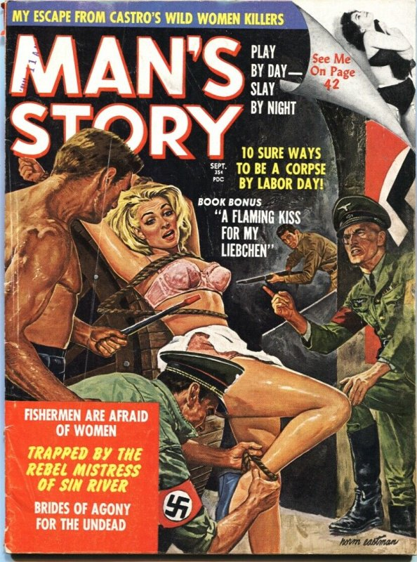 MAN'S STORY-SEPT-1961-NAZI TORTURE COVER-WEIRD MENACE-CASTRO--BONDAGE-PULP