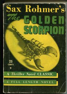 Thriller Novel Classic #9 1940's-The Golden Scorpion-Sax Rohmer-pulp-G/VG
