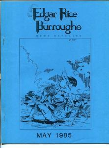 Edgar Rice Burroughs News Dateline #18 5/1985-Tarzan-fanzine-newsletter-VF