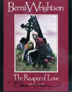 BERNI WRIGHTSON REAPER of LOVE, VF/NM, Signed Bernie Wrightson, 1st, sc, 1988