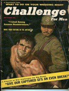 Challenge For Men 9/1955-commies-POW's-Gargantua-cheesecake-Tom Ryan-G