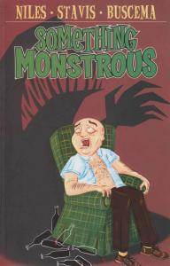 Something Monstrous TPB #1 VF/NM; IDW | save on shipping - details inside