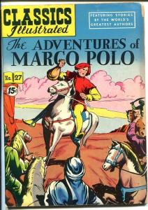 CLASSICS ILLUSTRATED #27-HRN 87-ADVENTURES OF MARCO POLO-CANADIAN VARIANT-vg-vg
