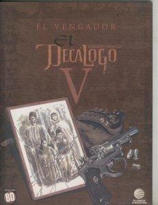 Coleccion BD:  El decalogo volumen 05: El vengador